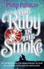 The ruby in the smoke - Philip Pullman (ISBN 9780439010771)