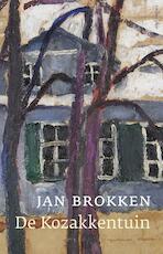 De kozakkentuin - Jan Brokken