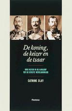 De koning, de keizer en de tsaar