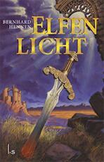 Elfenlicht - Bernhard Hennen (ISBN 9789024572588)