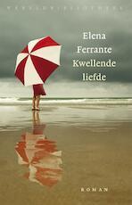 Kwellende liefde - Elena Ferrante (ISBN 9789028426603)