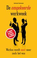 De omgekeerde werkweek - Gerhard Hormann (ISBN 9789089755414)