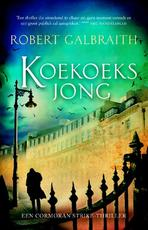 Koekoeksjong - Robert Galbraith (ISBN 9789022569788)