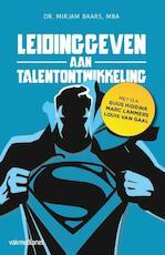 Leidinggeven aan talentontwikkeling - Mirjam Baars (ISBN 9789462154339)