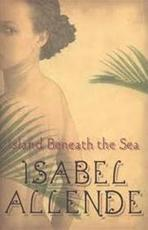 Island Beneath the Sea - Isabel Allende (ISBN 9780007348640)