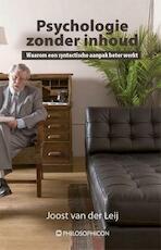 Psychologie zonder inhoud - Joost van der Leij (ISBN 9789460510854)