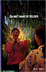 Ga niet naar de kelder - R.L. Stine, L. Lentink (ISBN 9789020623222)