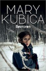 Bevroren - Mary Kubica (ISBN 9789402751703)