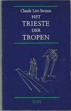 Het trieste der tropen - C. Lévi-strauss (ISBN 9789061682394)
