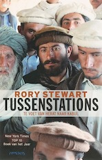 Tussenstations - Rory. Stewart (ISBN 9789044609639)