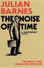 The Noise of Time - Julian Barnes (ISBN 9781784703332)