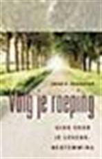 Volg je roeping - John P. Schuster, Amp, Gerdie Brongers (ISBN 9789020283426)