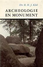 Archeologie en monument - R. H. J. Klok