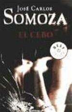 El cebo - José Carlos Somoza (ISBN 9788499088310)