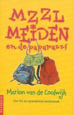Mzzlmeiden en de paparazzi - Marion van de Coolwijk (ISBN 9789026131509)