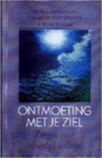 Ontmoeting met je ziel - Anne Simpkinson, Charles Simpkinson, Aleid Swieringa (ISBN 9789063255169)