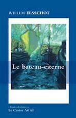 Le bateau-citerne - Willem Elsschot (ISBN 9782859207977)