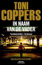 In de naam van de vader - Toni Coppers (ISBN 9789460415159)