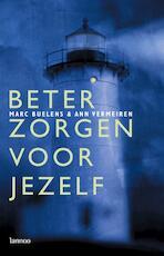 Beter zorgen voor jezelf - Marc Buelens, A. Vermeiren (ISBN 9789020950137)