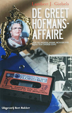 De Greet Hofmans-affaire - L. J. Giebels (ISBN 9789035131675)