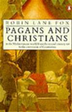 Pagans and Christians - Robin Lane Fox (ISBN 9780140097375)