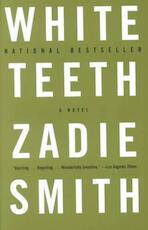 White Teeth - Zadie Smith (ISBN 9780375703867)