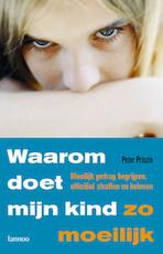 Waarom doet mijn kind zo moeilijk - Peter Prinzie (ISBN 9789020970685)