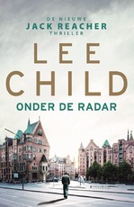 Onder de radar - Lee Child (ISBN 9789024577026)