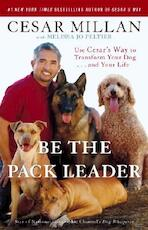 Be the Pack Leader - Cesar Millan, Melissa Jo Peltier (ISBN 9780307381675)