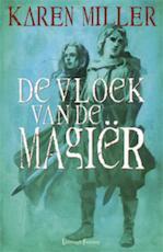 Koningmaker Konmingbreker De vloek van de magier - Karen Miller (ISBN 9789024538584)