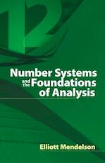 Number Systems and the Foundations of Analysis - Elliott Mendelson (ISBN 9780486457925)