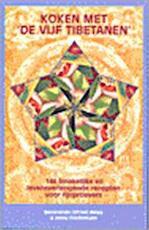 Koken met 'De Vijf Tibetanen' - Otfried Weise & Frederiksen, Jenny & Geurink, Hajo & Vlasman, Eva (Devanando.) (ISBN 9789063783303)