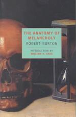 The Anatomy of Melancholy - Robert Burton (ISBN 9780940322660)
