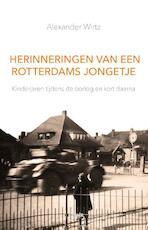 Herinneringen van een Rotterdams jongetje - Alexander Wirtz (ISBN 9789463380485)