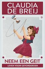 Neem een geit - Claudia de Breij (ISBN 9789048838929)
