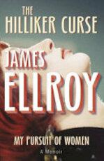 The Hilliker Curse - James Ellroy (ISBN 9780099537854)