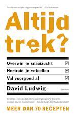 Altijd trek? - David Ludwig (ISBN 9789000357314)
