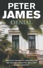 Denial - Peter James (ISBN 9780752826882)