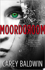 Moorddroom - Carey Baldwin (ISBN 9789402516913)