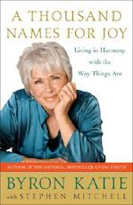 A Thousand Names For Joy - Byron Katie, Stephen Mitchell (ISBN 9780307339249)