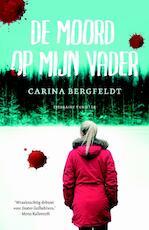 De moord op mijn vader - Carina Bergfeldt (ISBN 9789400503182)