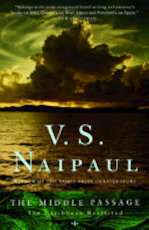 The Middle Passage - V.S. Naipaul (ISBN 9780307370549)