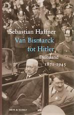 Van Bismarck tot Hitler