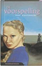 De voorspelling - Paul Kustermans (ISBN 9789059081246)