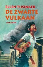 De zwarte vulkaan - Ellen Tijsinger (ISBN 9789000031245)