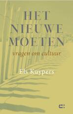 Het nieuwe moeten - Els Kuypers (ISBN 9789086841554)