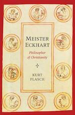 Meister Eckhart - Philosopher of Christianity