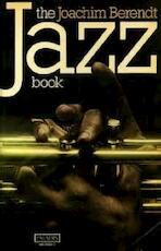 The jazz book - Joachim E. Berendt (ISBN 9780586084748)