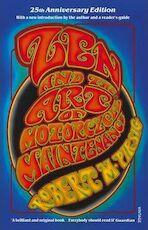 Zen and the art of motorcycle maintenance - Robert M. Pirsig (ISBN 9780099322610)