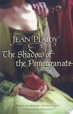 The Shadow of the Pomegranate - Jean Plaidy (ISBN 9781446411575)